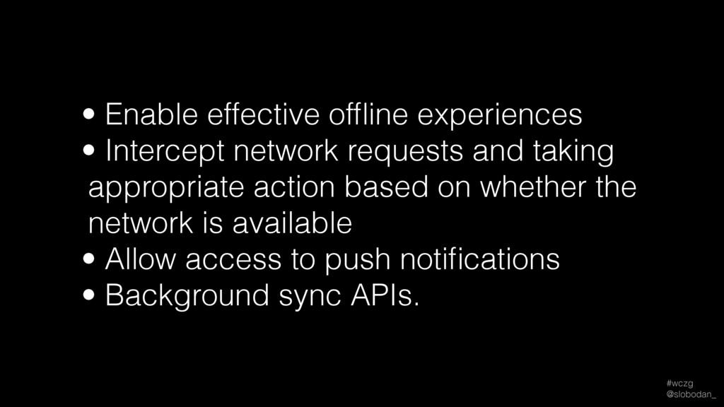 #wczg @slobodan_ • Enable effective offline exp...