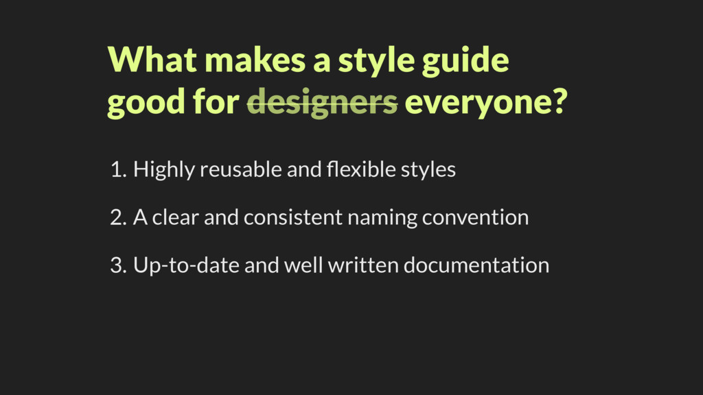 What makes a style guide good for designers eve...