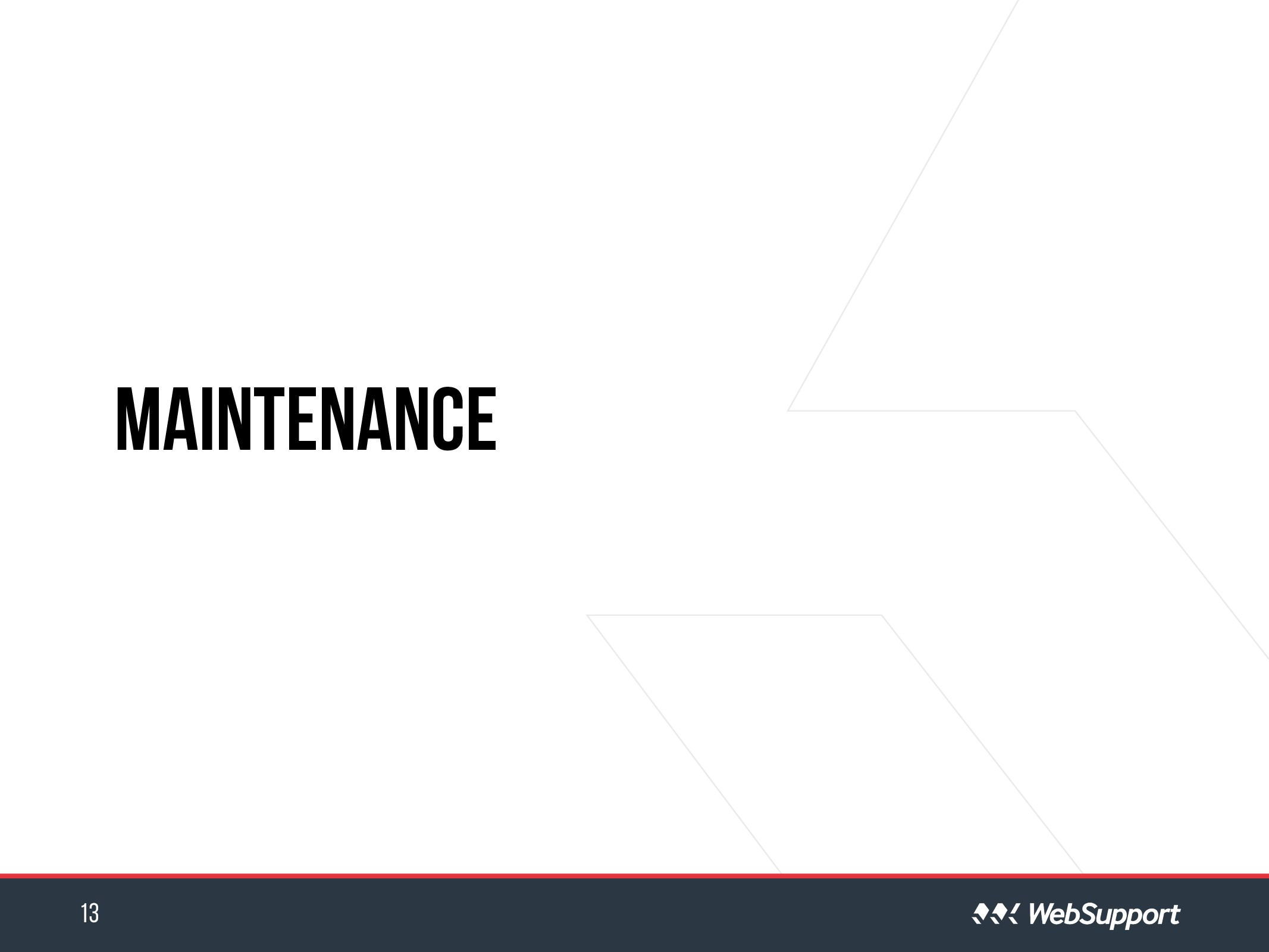Maintenance 13