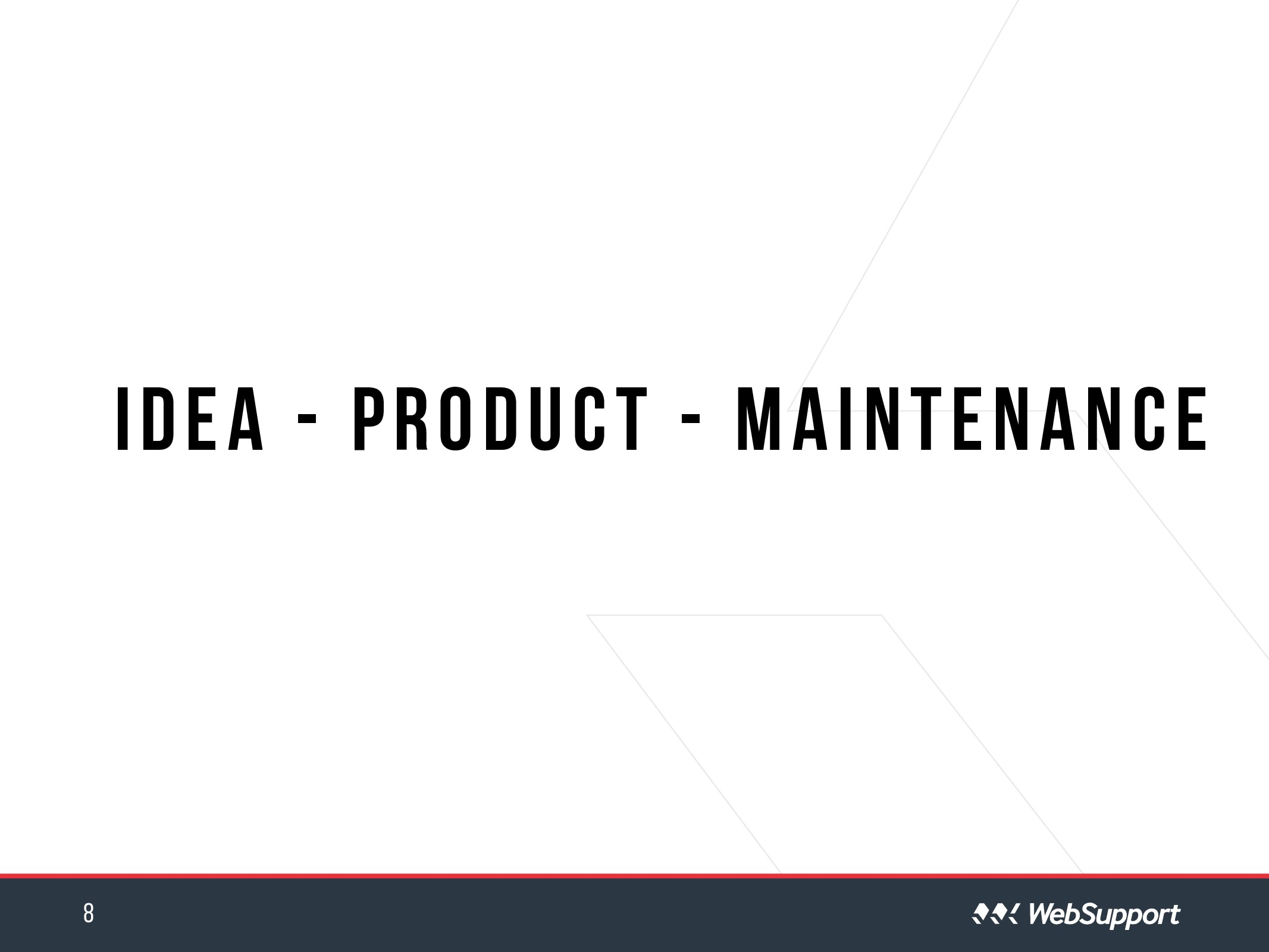 idea - product - Maintenance 8