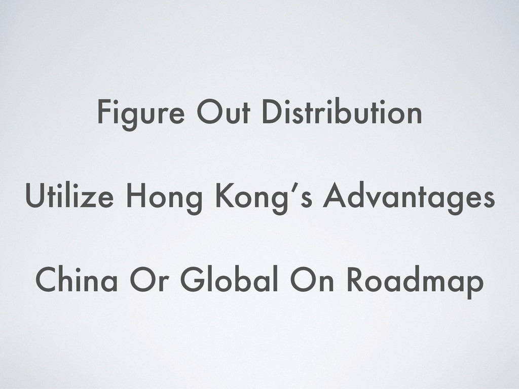 Figure Out Distribution ! Utilize Hong Kong's A...