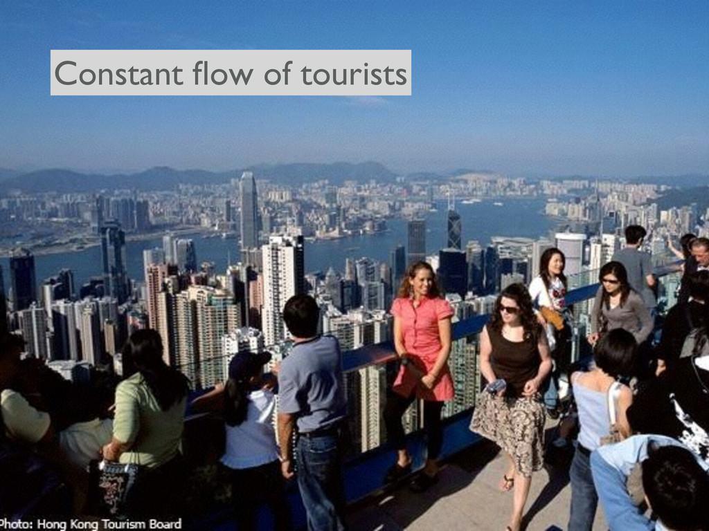 Constant flow of tourists