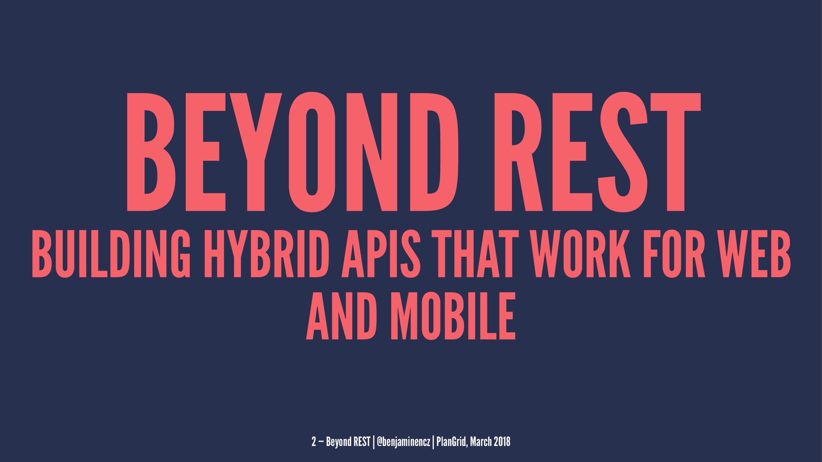 BEYOND REST BUILDING HYBRID APIS THAT WORK FOR ...