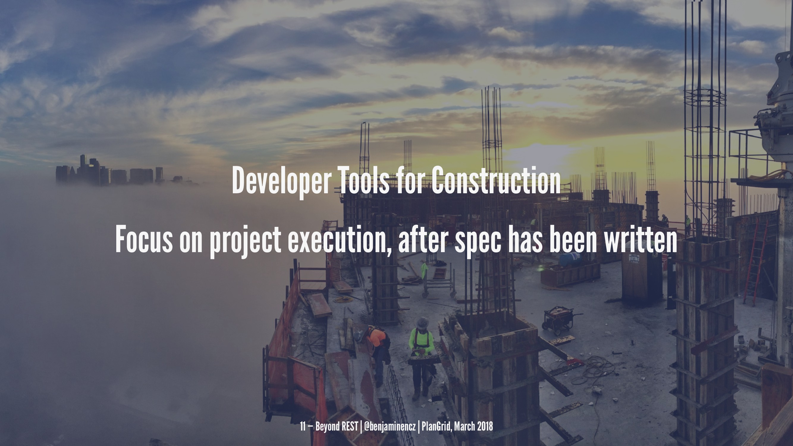 Developer Tools for Construction Focus on proje...