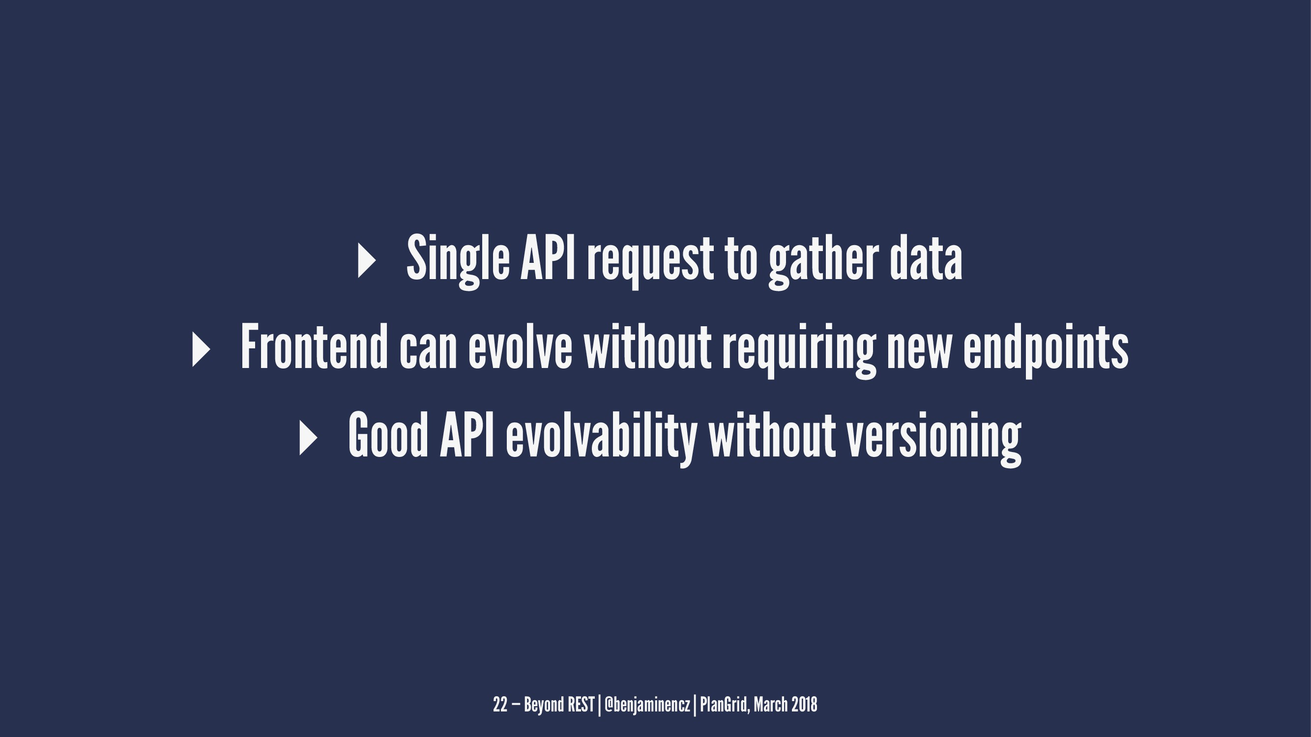 ▸ Single API request to gather data ▸ Frontend ...
