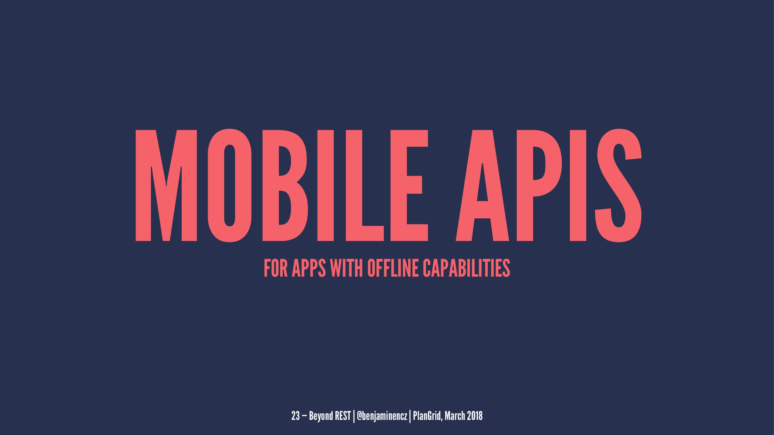 MOBILE APIS FOR APPS WITH OFFLINE CAPABILITIES ...