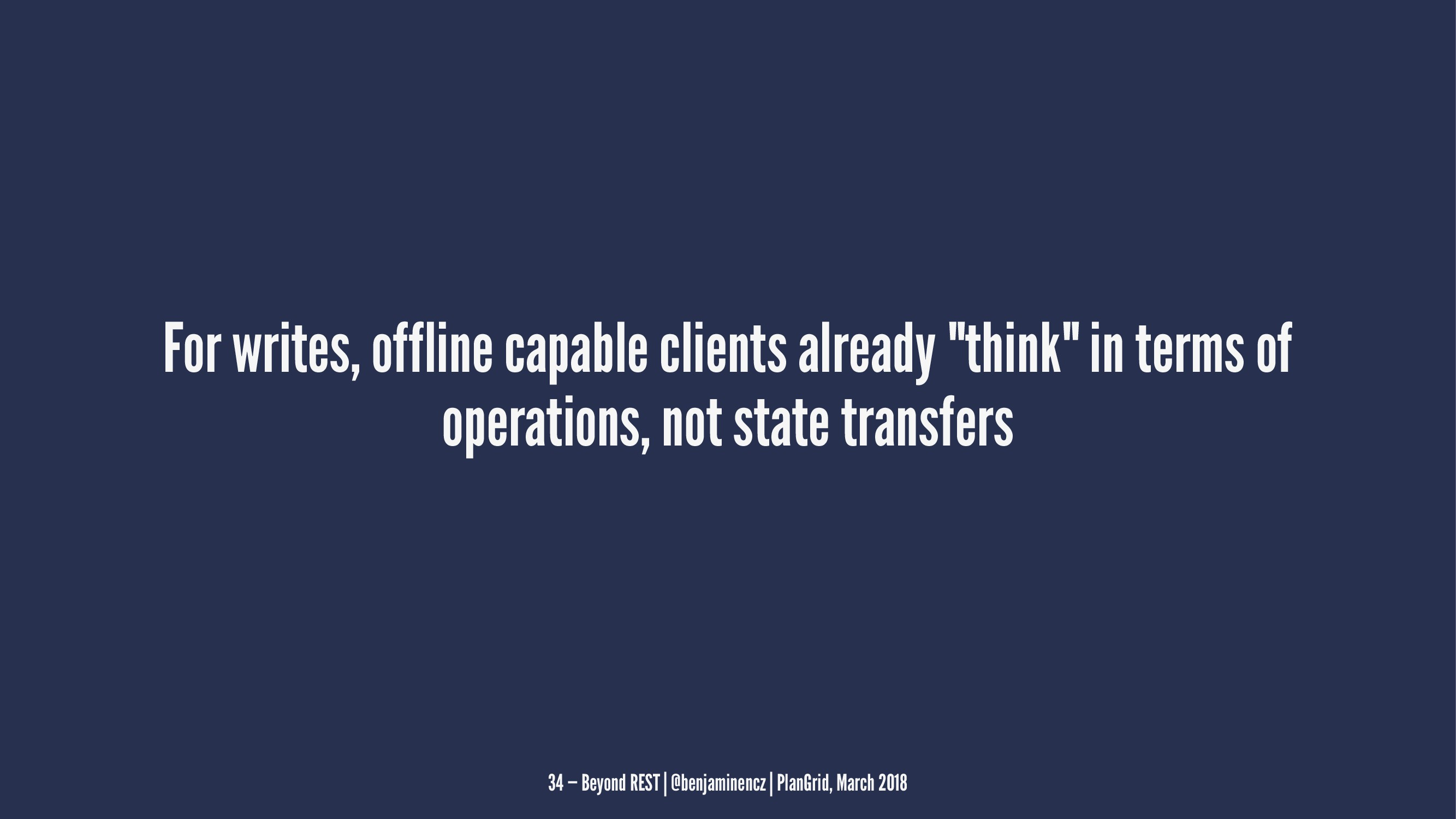 "For writes, offline capable clients already ""th..."