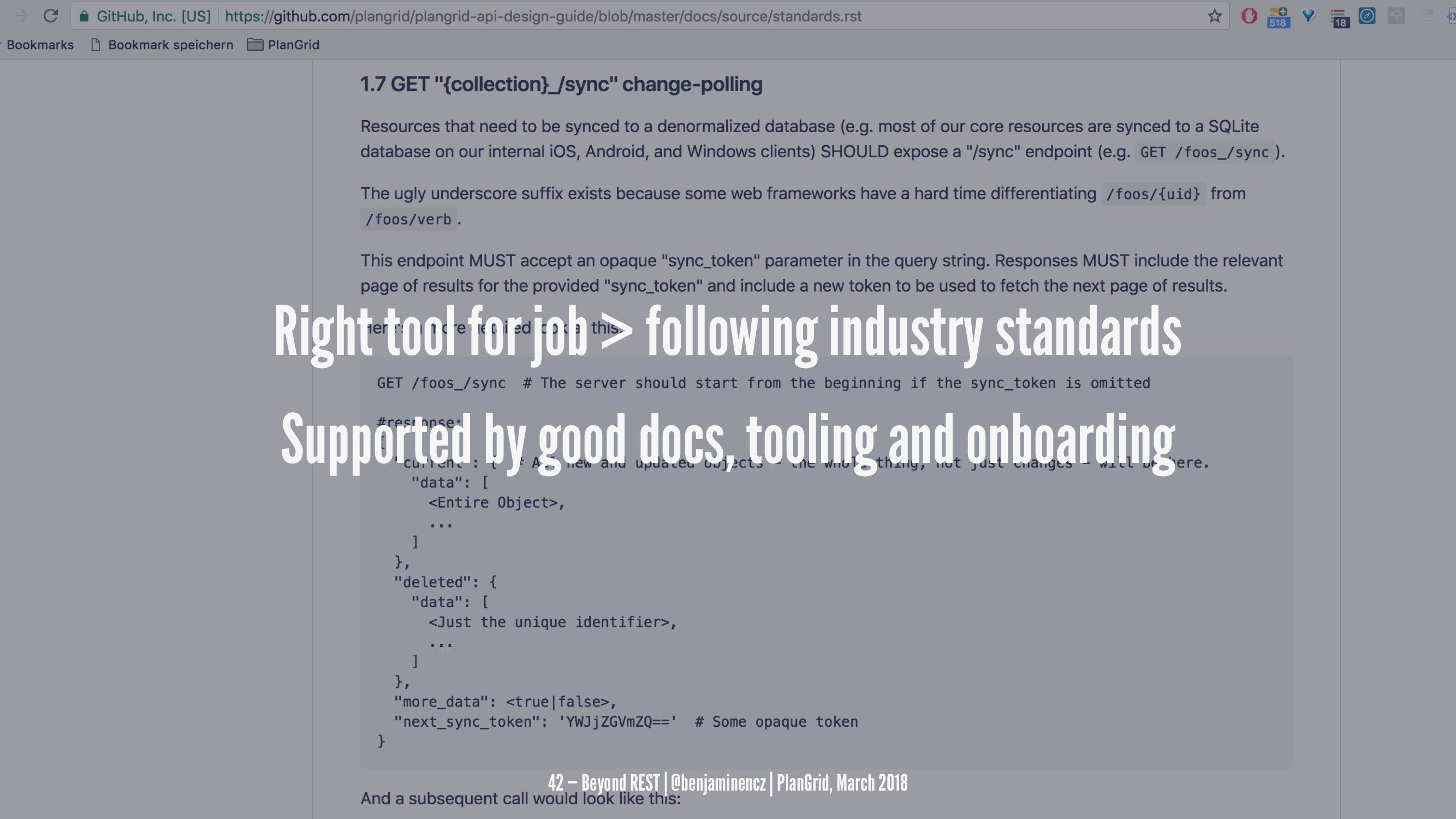 Right tool for job > following industry standar...