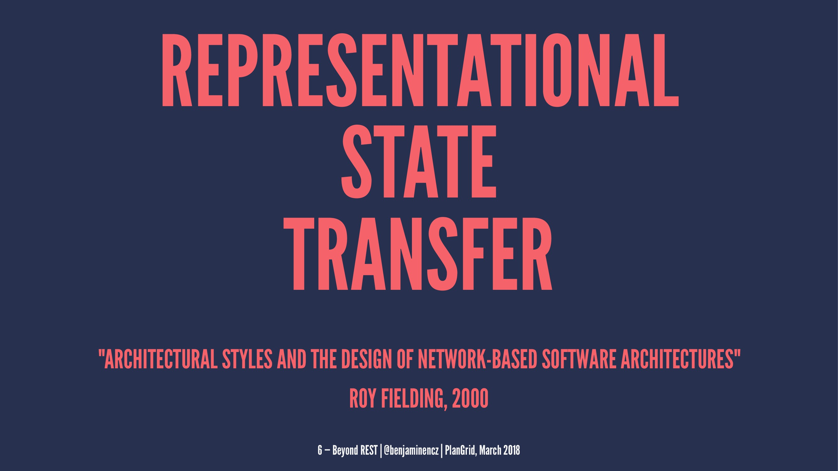 "REPRESENTATIONAL STATE TRANSFER ""ARCHITECTURAL ..."