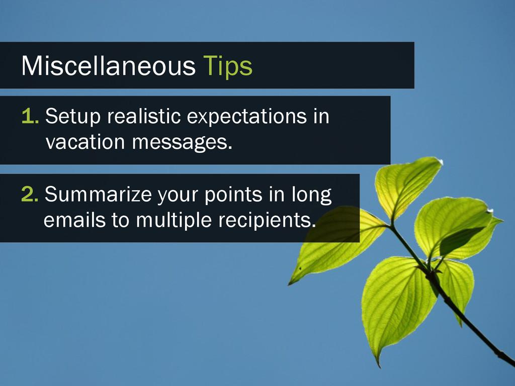 Miscellaneous Tips 1. Setup realistic expectati...