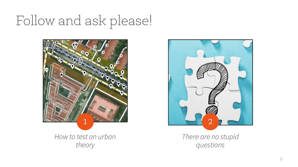 9 Follow and ask please! How to test an urban t...
