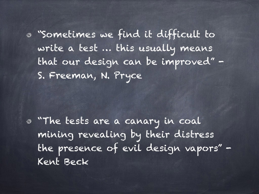 """""""Sometimes we find it difficult to write a test..."""