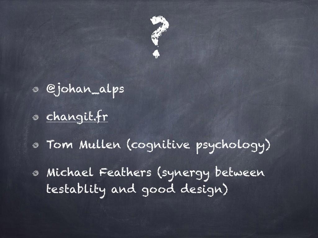 ? @johan_alps changit.fr Tom Mullen (cognitive ...