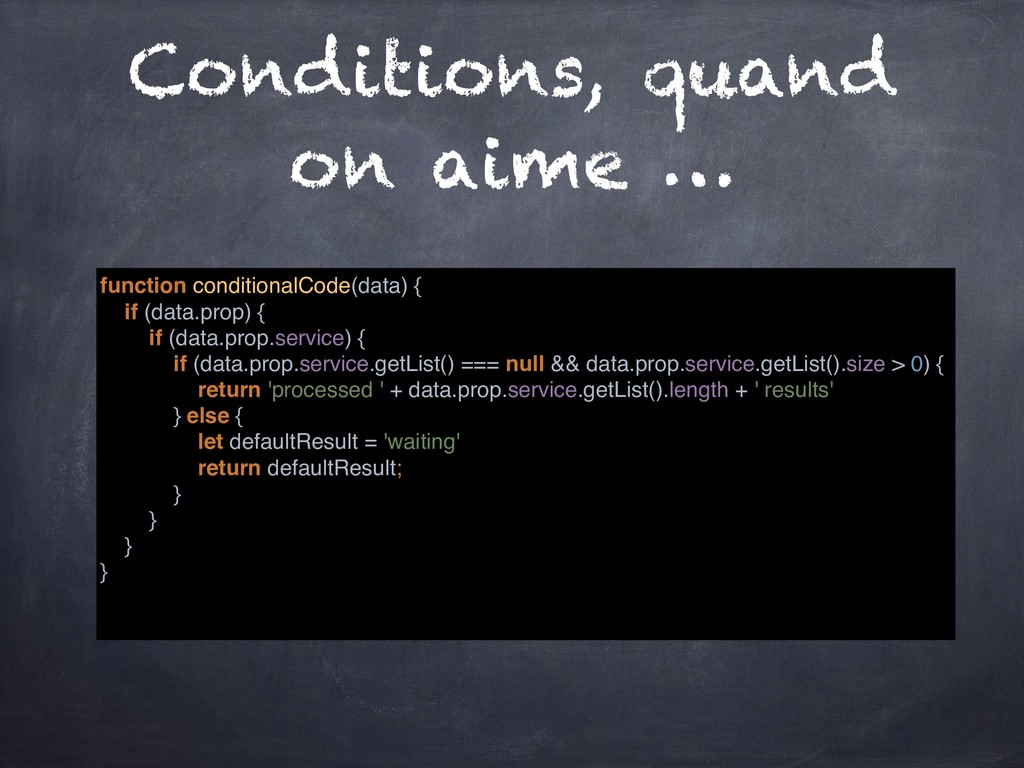 Conditions, quand on aime … function conditiona...