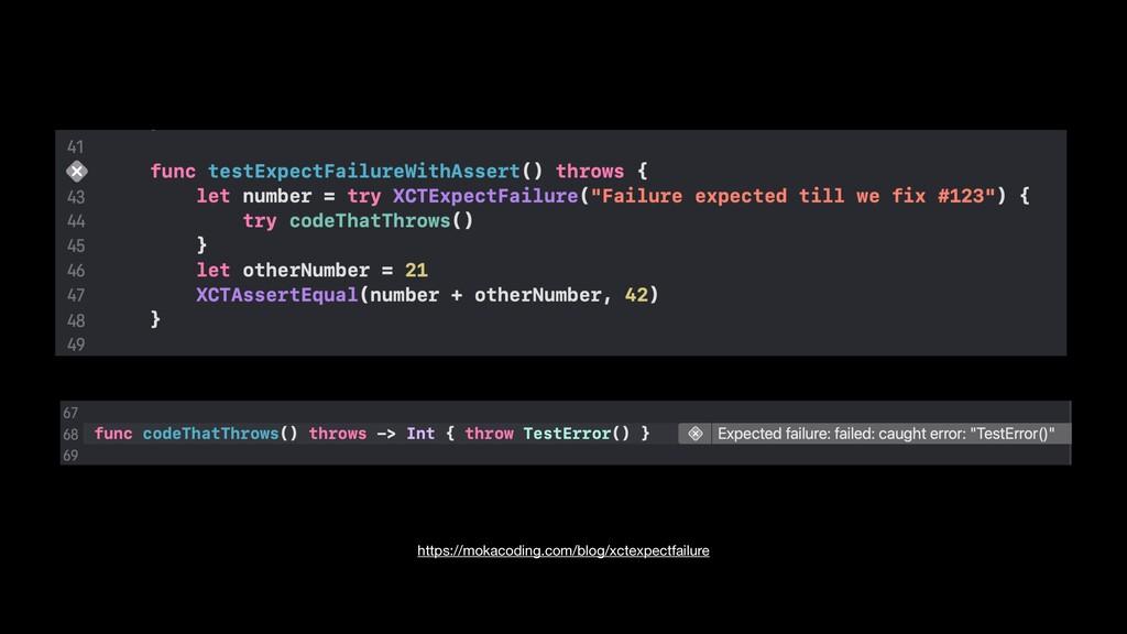 https://mokacoding.com/blog/xctexpectfailure