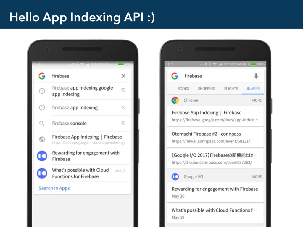 Hello App Indexing API :)