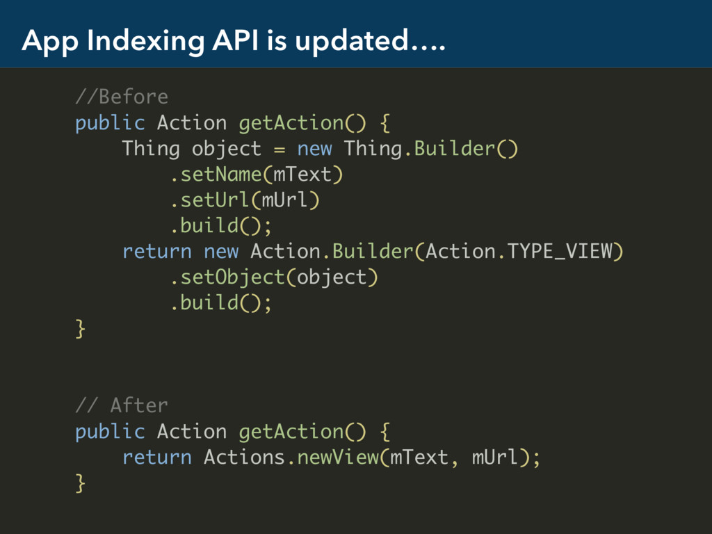 App Indexing API is updated…. //Before public A...