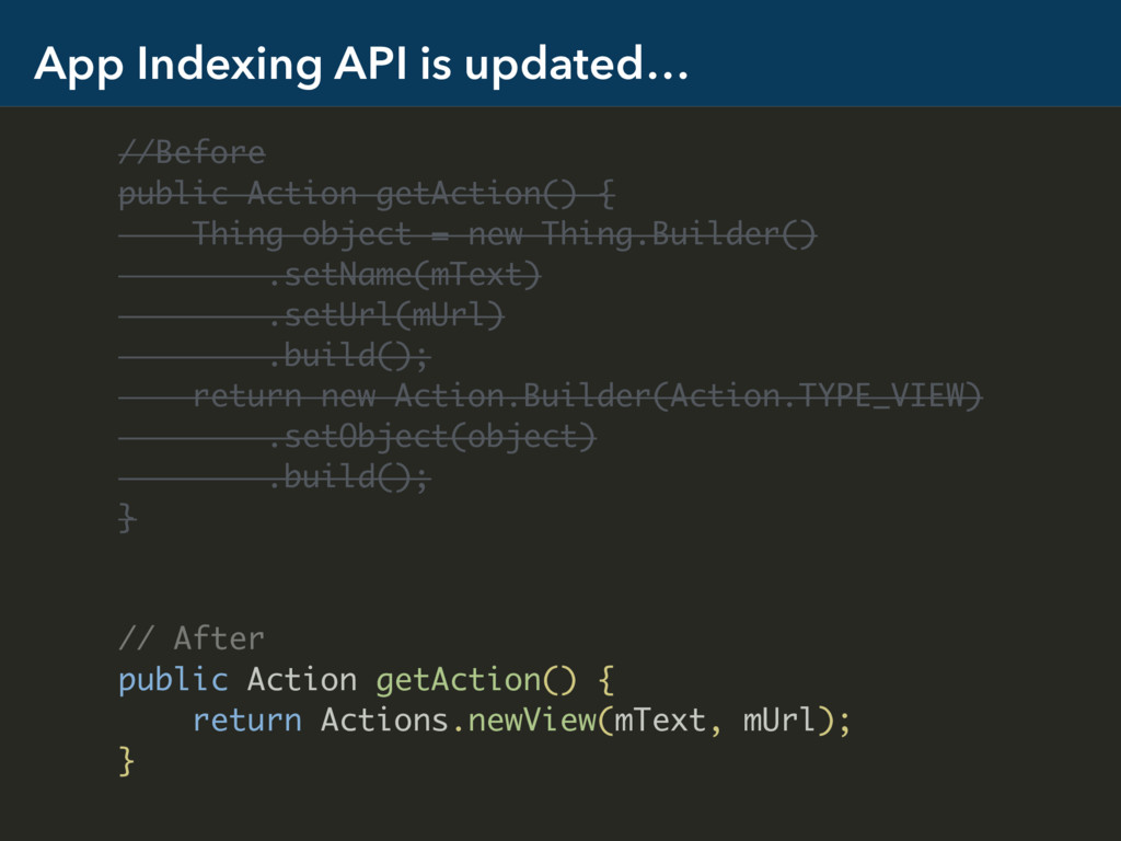 App Indexing API is updated… //Before public Ac...