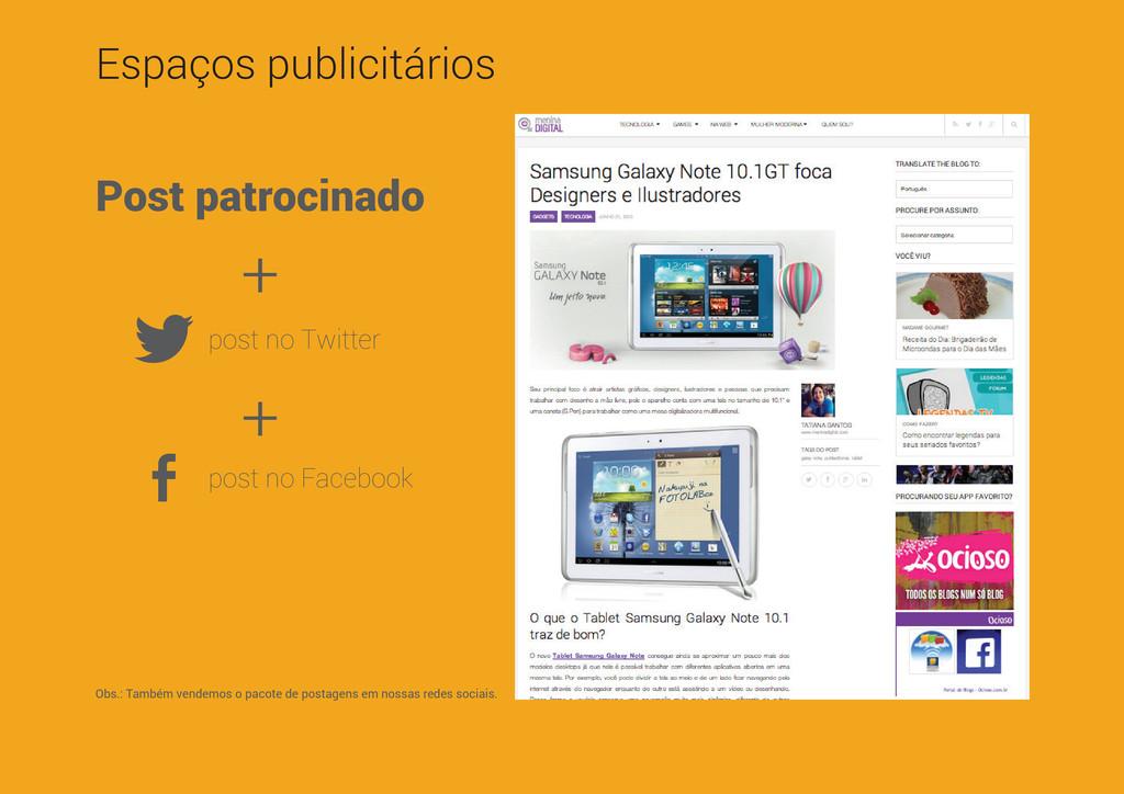 Espaços publicitários Post patrocinado + + post...