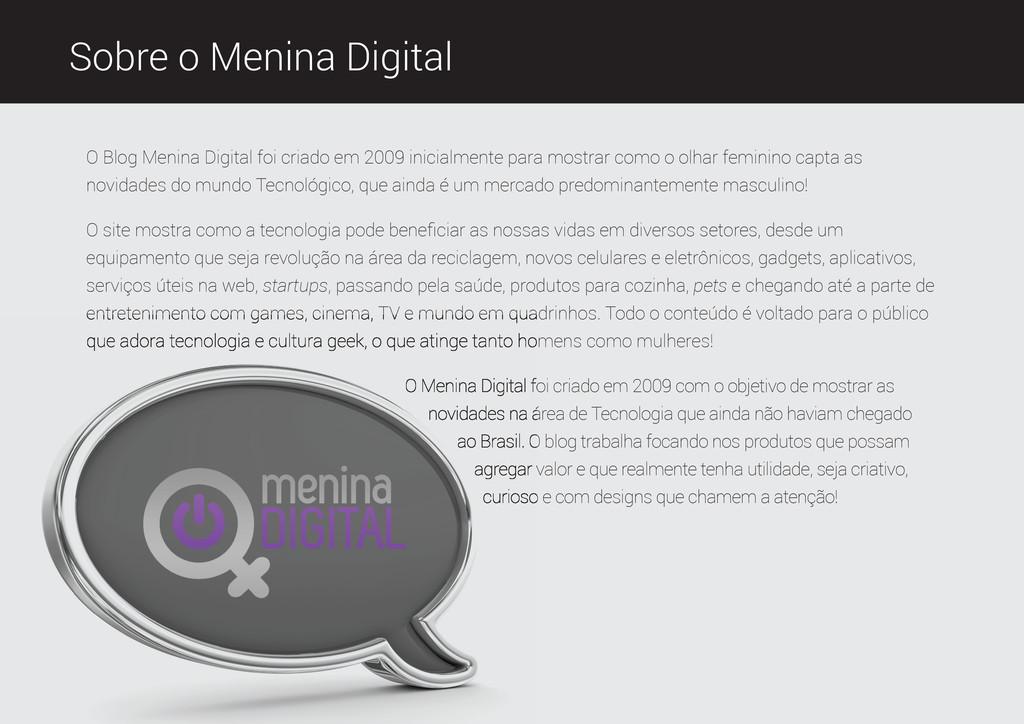Sobre o Menina Digital O Blog Menina Digital fo...