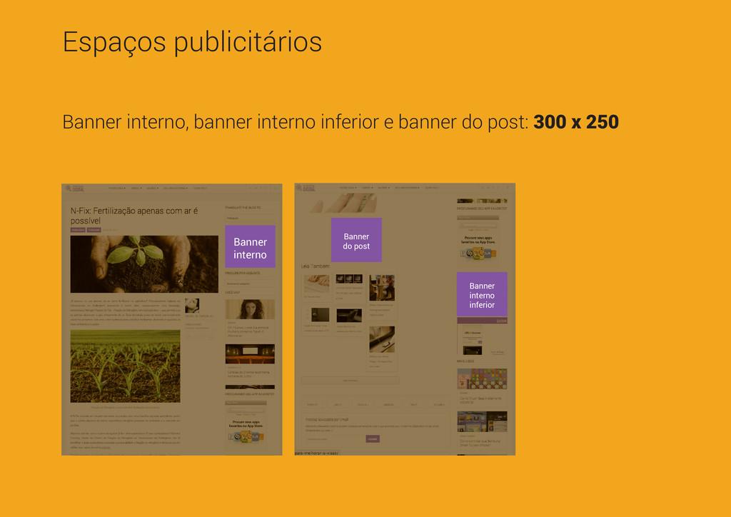 Espaços publicitários Banner interno, banner in...