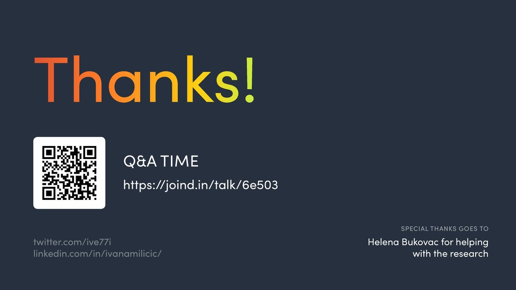 Q&A TIME https://joind.in/talk/6e503  Thanks! S...