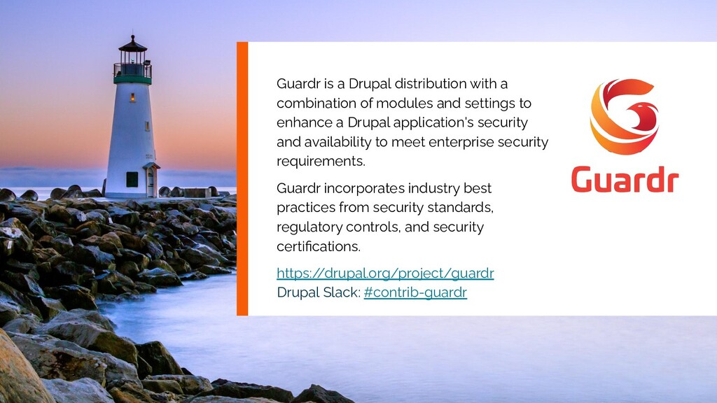 Guardr is a Drupal distribution with a combinat...