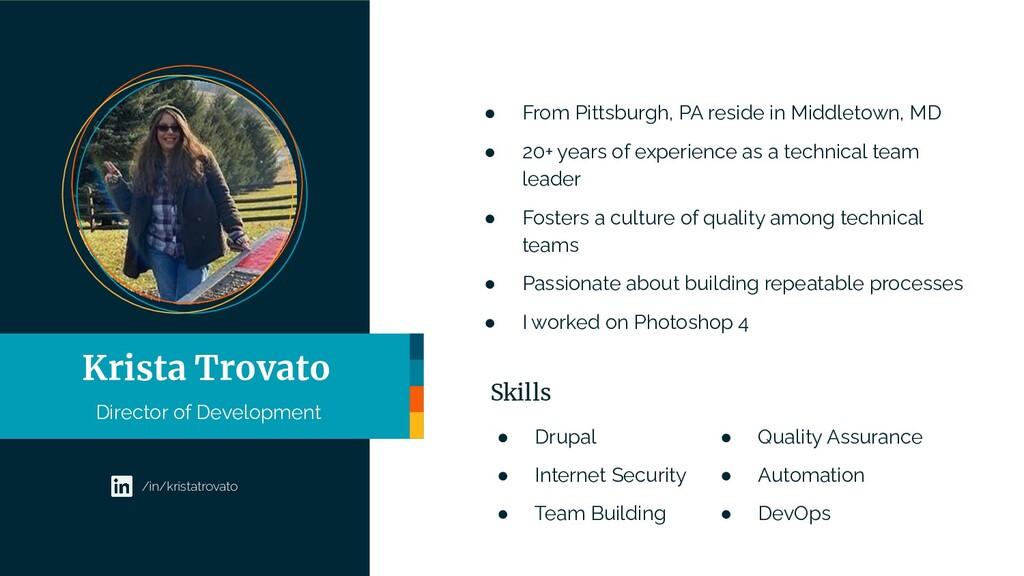 Krista Trovato Director of Development /in/kris...
