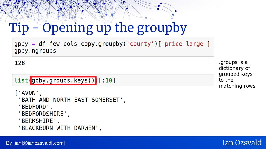 Tip - Opening up the groupby By [ian]@ianozsval...