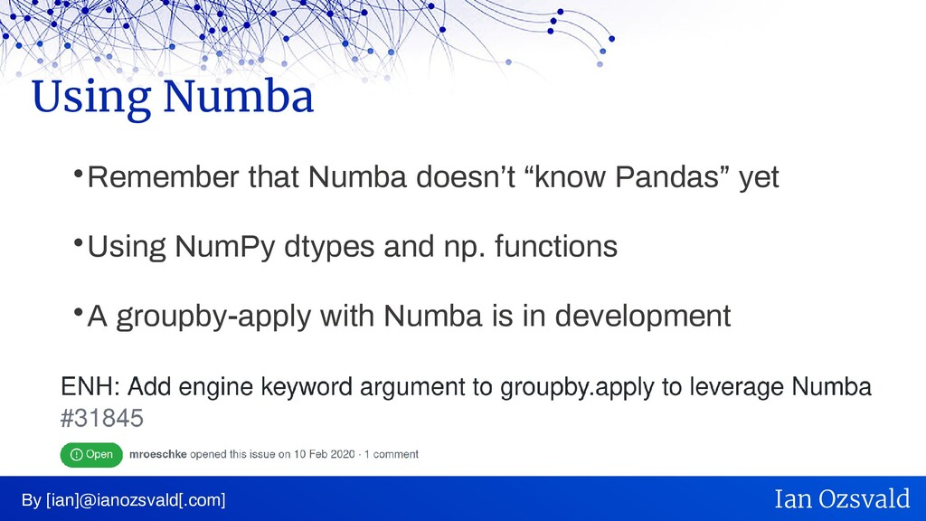 """ Remember that Numba doesn't """"know Pandas"""" yet..."""