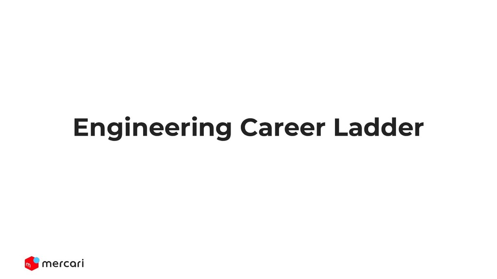 Engineering Career Ladder