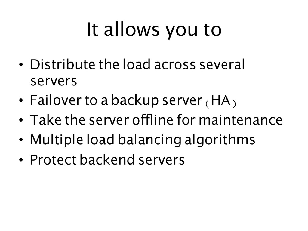 It allows you to  • Distribute the load acr...