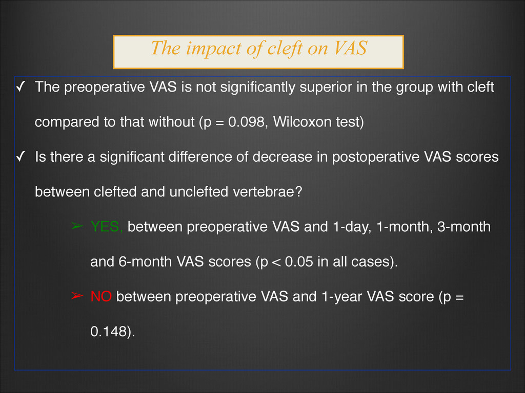 ✓ The preoperative VAS is not significantly sup...