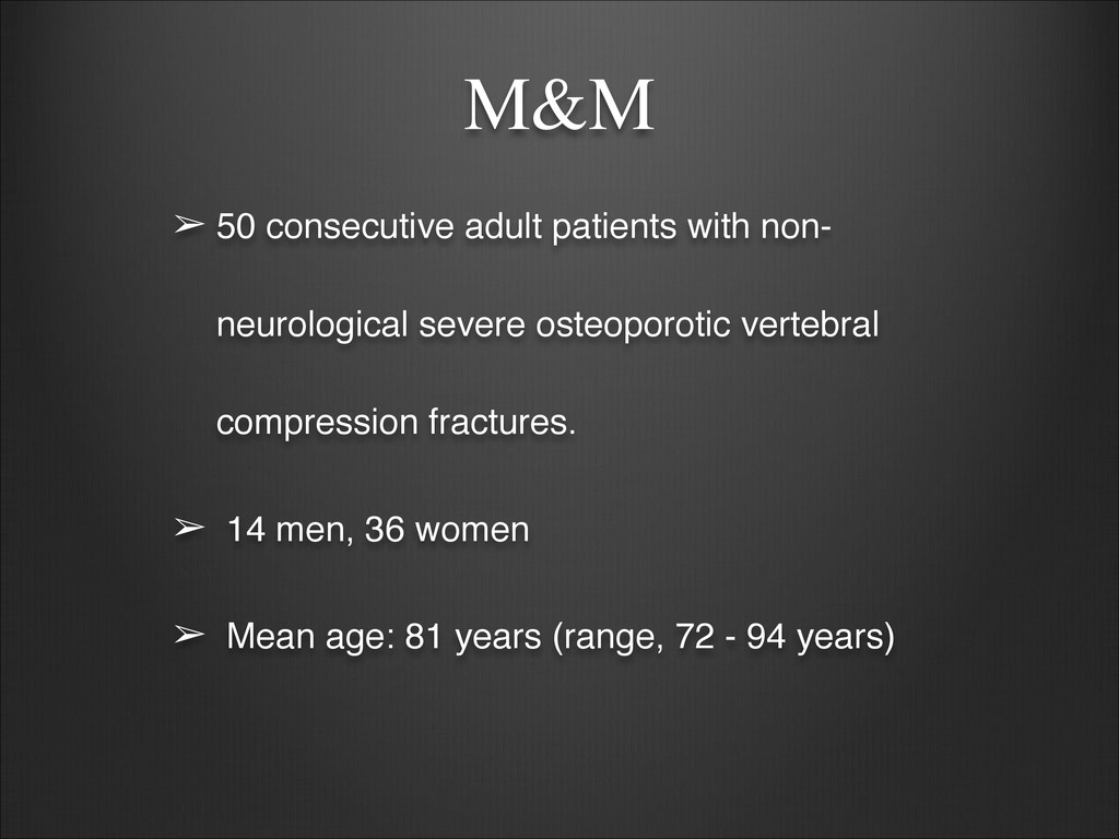 M&M ➢ 50 consecutive adult patients with non- n...