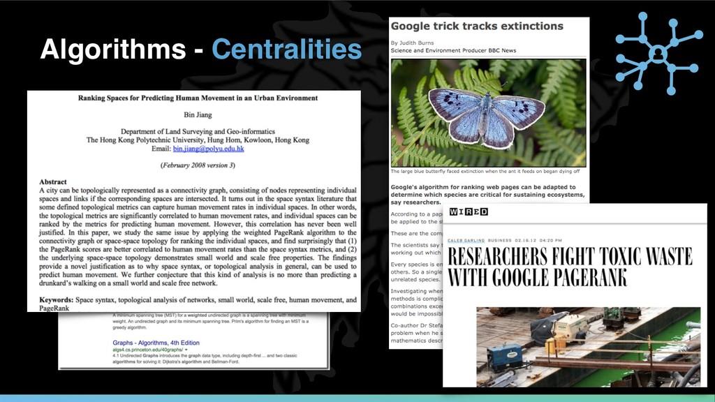 Algorithms - Centralities