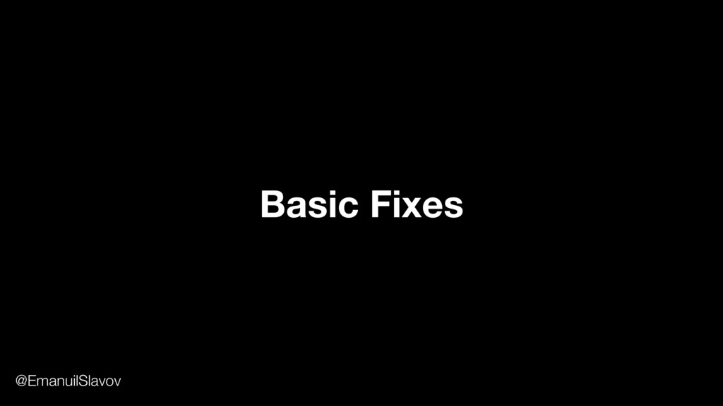 Basic Fixes @EmanuilSlavov