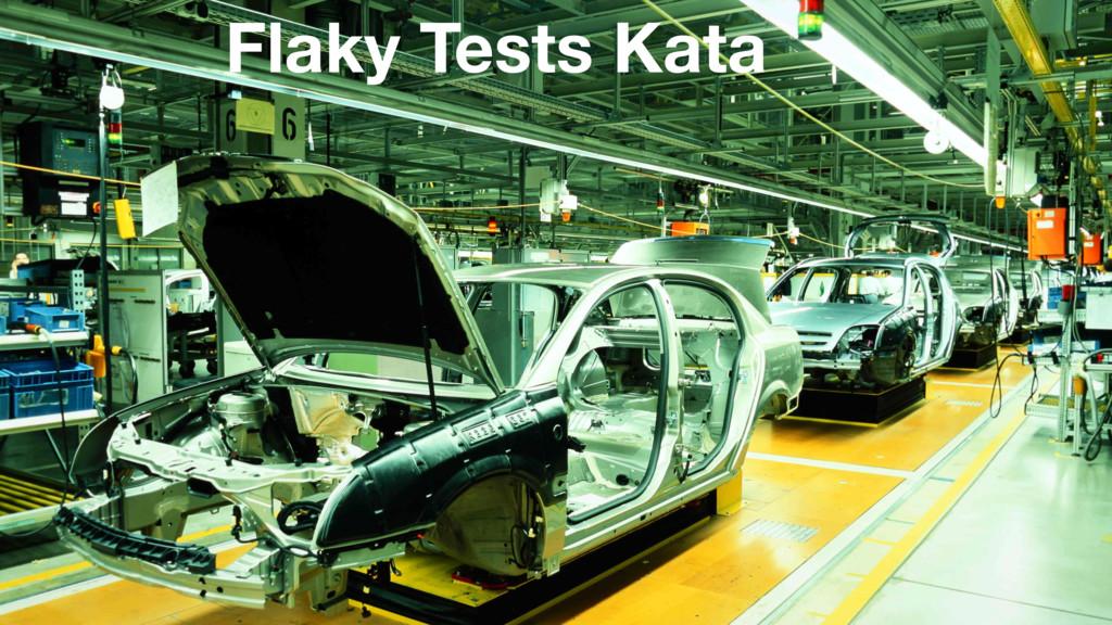 Flaky Tests Kata