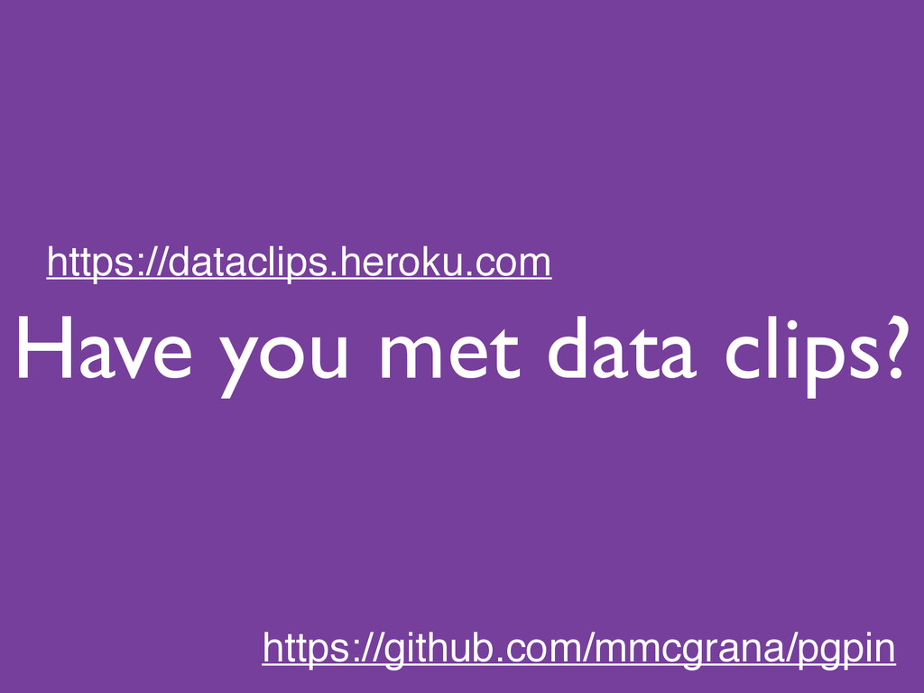 Have you met data clips? https://dataclips.hero...