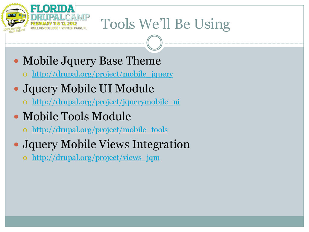 """Tools We""""ll Be Using  Mobile Jquery Base Theme..."""