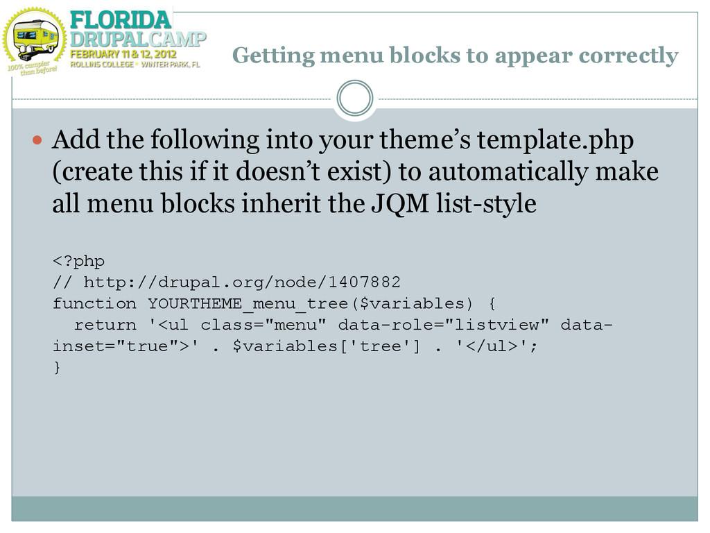 Getting menu blocks to appear correctly  Add t...