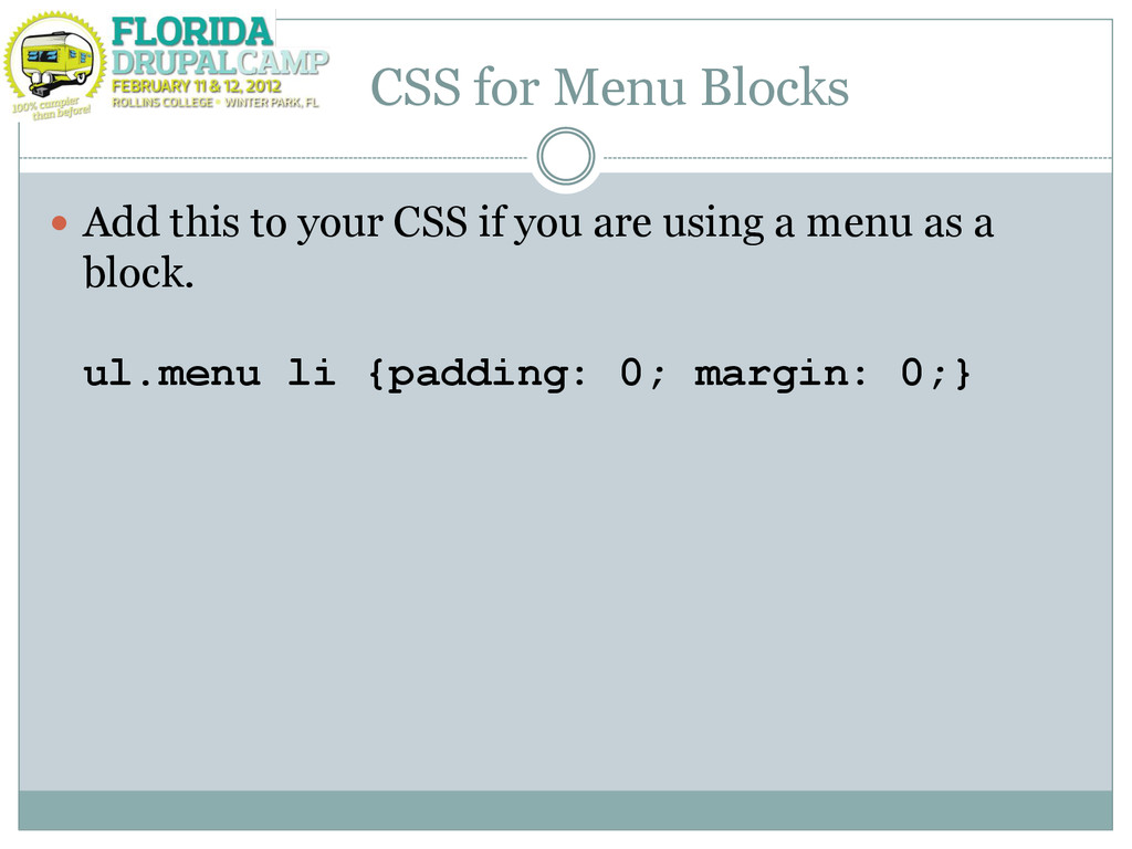 CSS for Menu Blocks  Add this to your CSS if y...
