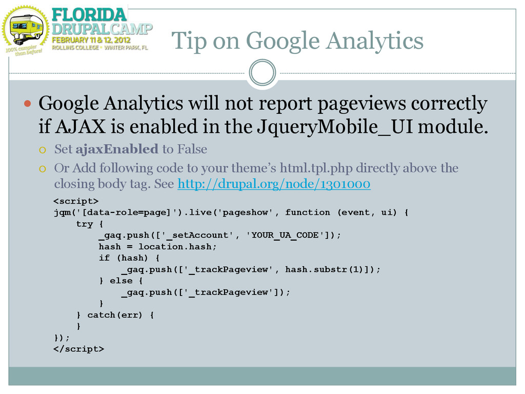 Tip on Google Analytics  Google Analytics will...