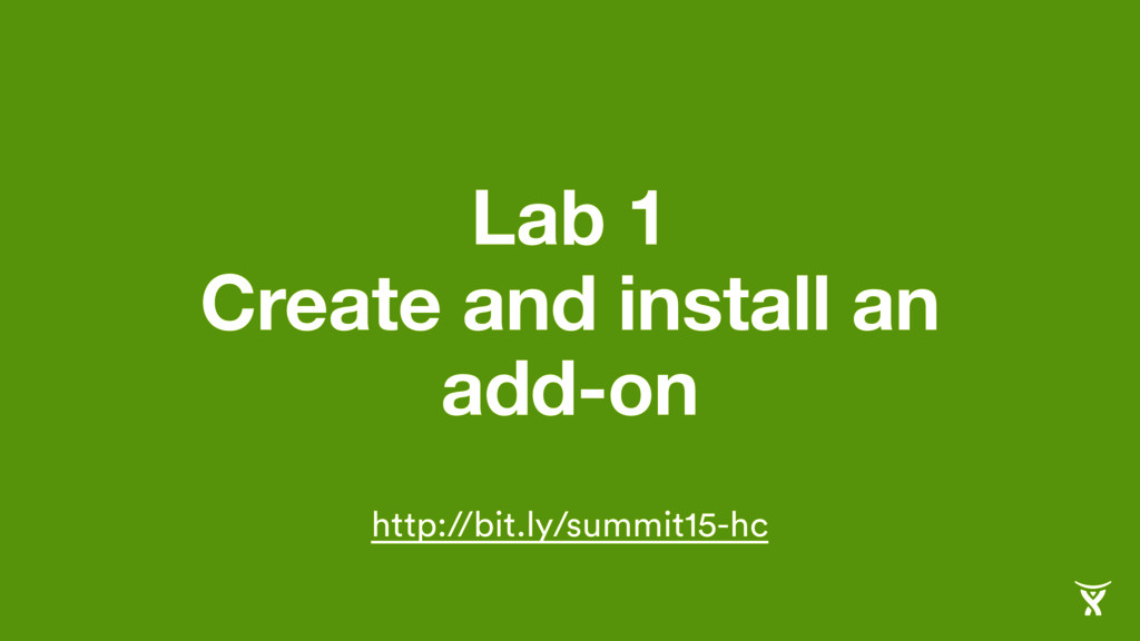 Lab 1 Create and install an add-on http://bit.l...