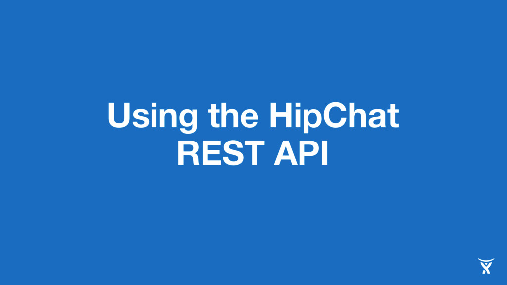 Using the HipChat REST API