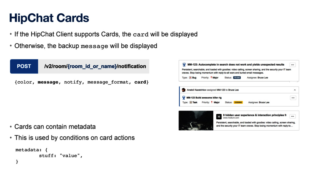 HipChat Cards • If the HipChat Client supports ...