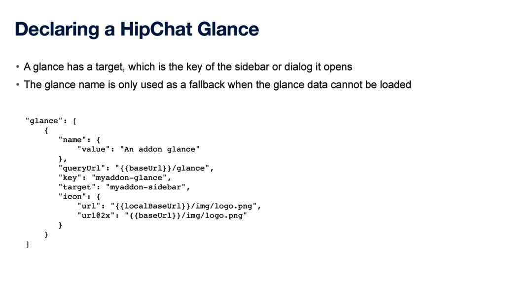 """Declaring a HipChat Glance """"glance"""": [ { """"name""""..."""