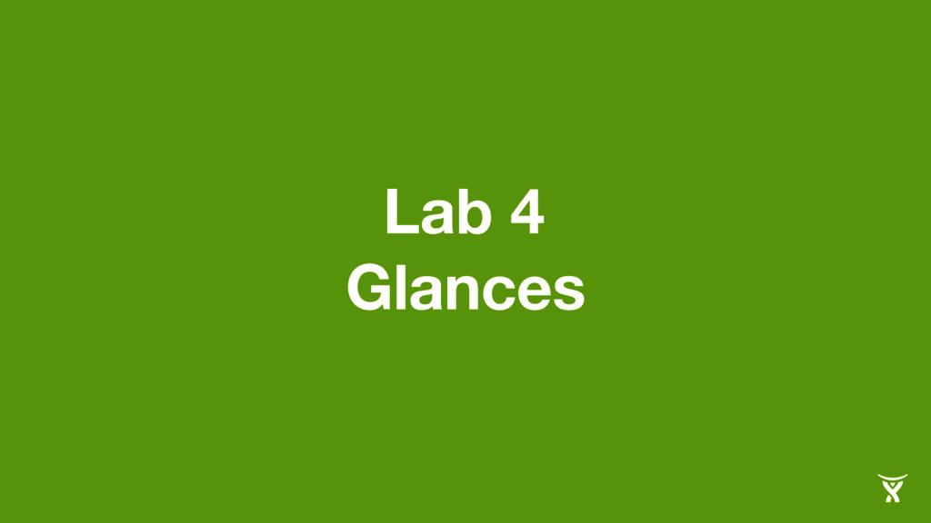 Lab 4 Glances