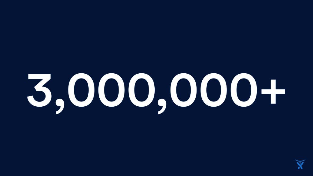 3,000,000+