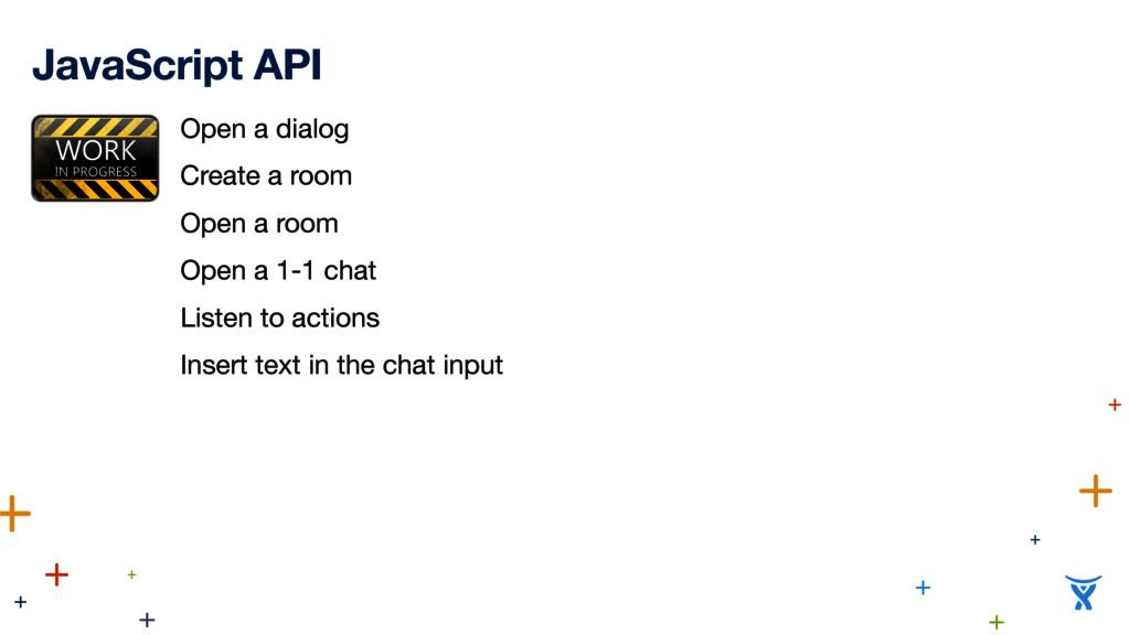 JavaScript API Open a dialog  Create a room  Op...