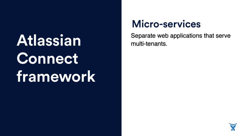 Atlassian Connect framework Micro-services Sepa...